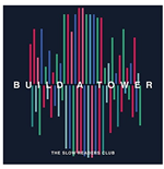 Vinyle Slow Readers Club - Build A Tower