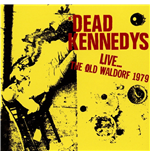 Vinyle Dead Kennedys - Live At The Old Waldorf, San Francisco