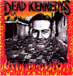 Vinyle Dead Kennedys - Give Me Convenience Or Give Me Death