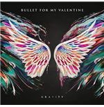 Vinyle Bullet For My Valentine - Gravity