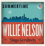 Vinyle Willie Nelson - Summertime: Willie Nelson Sings George Gershwin