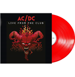 Vinyle Ac/Dc - Live From The Club (180 Gr Rouge)