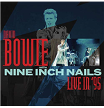 Vinyle David Bowie With Nine Inch Nails - Live In '95