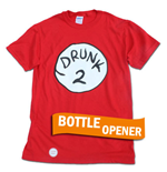 T-shirt Dr. Seuss - Inspired Drunk 2 Bottle Opener Halloween Costume