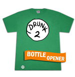 T-shirt Dr. Seuss Inspired Drunk 2 Décapsuleur